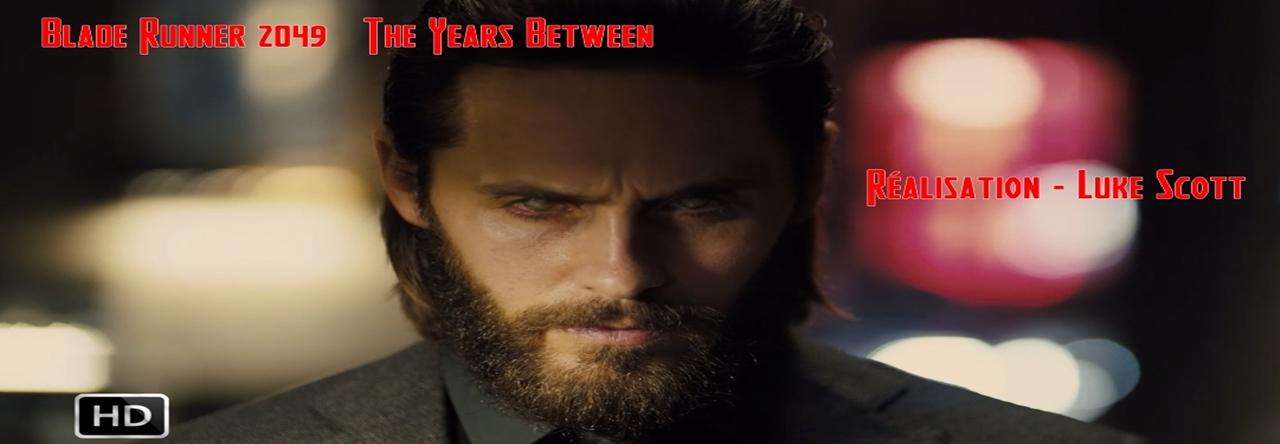 Blade Runner 2049 - The Years Between -2- Official Short Films (2017)- VOSTFR
