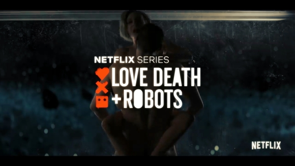 Love death &Robot